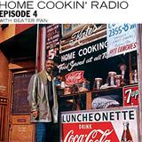 Home Cookin' Radio - Episode 4