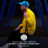 Big Dope P w/ Morgan Hislop & Wealstarr - 1st June 2017