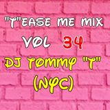 """""""T""""ease Me Mix Vol 34 - DJ TOMMY """"T"""" (NYC) Oct 2018"""
