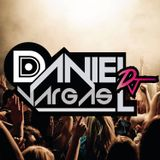 Daniel Vargas DJ - Set Thanks Followers