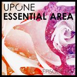 Upone - Essential Area: Episode 007