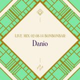LIVE MIX 02-08-14 BONBONBAR Danio