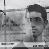 Aremun Podcast 76 - Alderaan (Mindtrip)