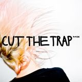 Cut The Trap