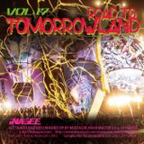 ROAD TO TOMORROWLAND vol.17 -Mashup Works by Mustache Mash Master-