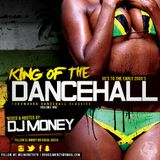 King Of The Dancehall (Throwbacks and Classic Hits)