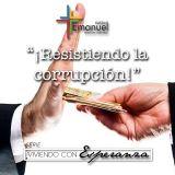¡Resistiendo la corrupción! - Pastor Enrique Strohschein