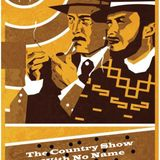 The Country Show with No Name broadcast on 18th May 2020