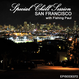 Special Chill Session 072 with Fishing Paul