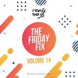 Ryan the DJ - Friday Fix Vol. 14