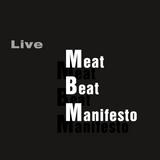 Meat Beat Manifesto - Live At Radio Allegre (Paris) 2002