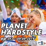 Planet Hardstyle ep.292 - 09.09.2019
