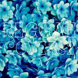 Reggae Covers 2