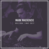 Mark Mackenzie | Mix 004