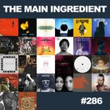 The Main Ingredient Radio Show NYC - Episode #286