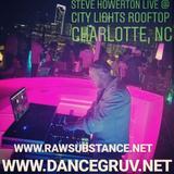 Steve Howerton- Live @ City Lights Rooftop  (Charlotte, NC 7/27/2018)