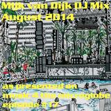 Mijk van Dijk DJ Mix August 2014