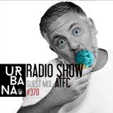 Urbana radio show by David Penn #370::: Guest: ATFC