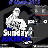 The #SundayJukeboxShow with Jo-Paulo 8/03/2015 | Soulful & Future Music #SOULFULSUNDAY