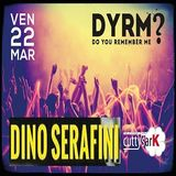 Dino Serafini @ DYRM? (at Cutty Sark), Pescara - 22.03.2013 (Friday night)