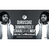 @DJRUSSKE - #30MinutesOf Craig David