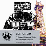 UV034: 5 Years of Uncanny Valley with lots of UV artists