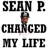 Sean Price Changed my Life