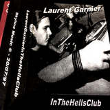 Laurent Garnier - In the Hells Club - 1997