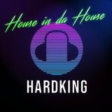 House in da House by HARDKING