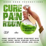 Cure Pain Riddim Mix [Good Good Productions] February 2016