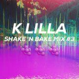 K LILLA - SHAKE 'N BAKE MIX #3