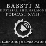 BassTi M - Industrial Philharmonics Podcast XVIII (29.07.2015)