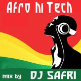 DJ Safri - Afro Hi Tech mix