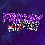 RichieDs Friday Night Mix 15/2/2019