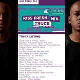 Truce Kissfm Live mix for Kiss Fresh