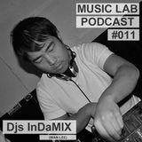 Music Lab Podcast | Djs InDaMIX (Wan Lee) | #011 |