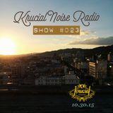 Krucial Noise Radio Show #023