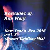 Kosvanec dj. Kim Wery - New Yearś Eve 2016 part.2(Expert Uplifting Mix)