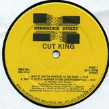 Cut King - Why It Gotta Happen To Me-It's All About You 1987