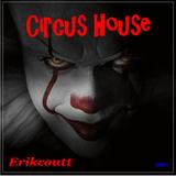 Circus House #001