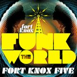 "Fort Knox Five presents ""Funk The World 14"""