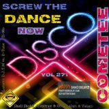 Cometee Screw The Dance Now Volume 271