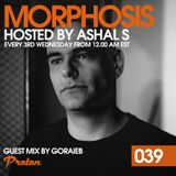 Morphosis 039 With Ashal S And Goraieb (21-03-2018)