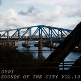 OYOI - Sounds of the City - Vol.10