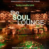 The Soul Lounge Vol. 3 (Drum & Bass Mix February 2017)