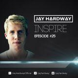 Jay Hardway | 'Inspire' Podcast #25