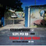 STEREOPHONIC @ Slipe Road_ (Tribue to J Miller)_G Echo- Donovan-J Scott-Madoo-W irie_Flux 23 Mar 80