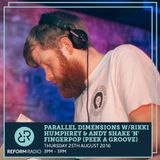 Parallel Dimensions w/Rikki Humphrey & Andy Shake 'N' Fingerpop (Peek a Groove) 25th August 2016