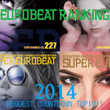 EUROBEAT 2014 REQUEST COUNTDOWN -NON-STOP MIX-