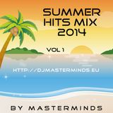 Summer Hits Mix 2014 Vol 1 by masterminds